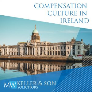 mwkeller-compensation-culture-in-ireland
